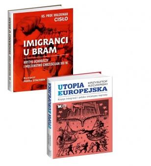 PAKIET Imigranci u bram + Utopia europejska w cenie 85 zł
