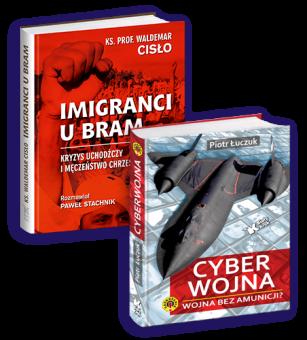 PAKIET Cyberwojna + Imigranci u bram w cenie 85 zł