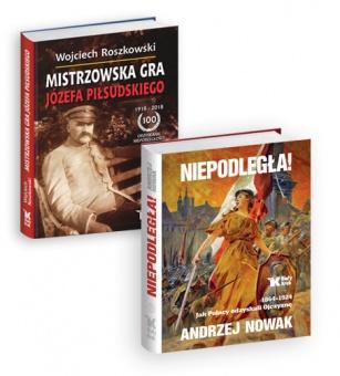PAKIET! Niepodległa! 1864-1924. Jak Polacy odzyskali Ojczyznę.+ Mistrzowska Gra Józefa Piłsudskiego