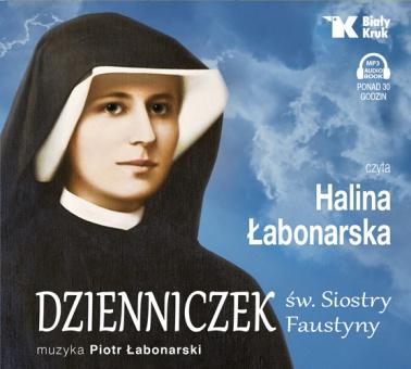 """AUDIOBOOK """"Dzienniczek św. Siostry Faustyny"""" - czytany przez Halinę Łabonarską"""