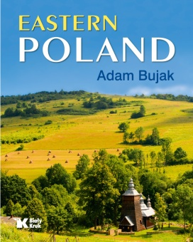 Polska Wschodnia (ang) // Eastern Poland