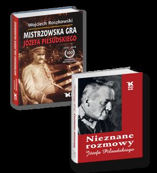 PAKIET Mistrzowska Gra Józefa Piłsudskiego + Nieznane rozmowy Józefa Piłsudskiego