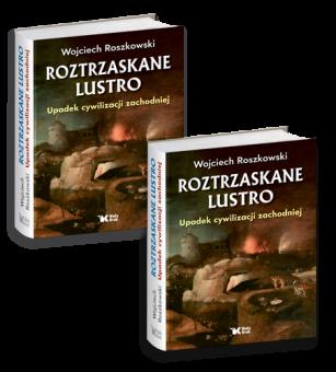 PAKIET 2x Roztrzaskane Lustro - Upadek cywilizacji zachodniej