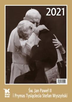 Kalendarz Św. Jan Paweł II i Prymas Tysiąclecia Stefan Wyszyński 2021
