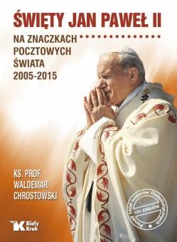 Święty Jan Paweł II na znaczkach pocztowych świata 2005-2015
