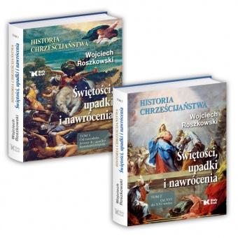 PAKIET Historia chrześcijaństwa. Świętości, upadki i nawrócenia tom 1 i 2
