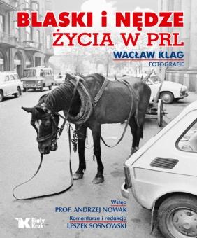 Blaski i nędze życia w PRL