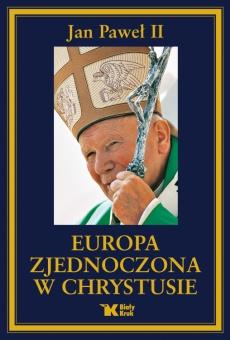 Europa zjednoczona w Chrystusie