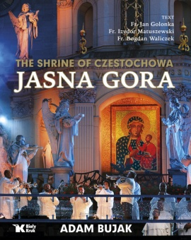 Jasna Gora. The shrine of Czestochowa.