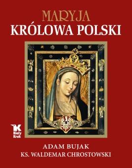 Maryja. Królowa Polski
