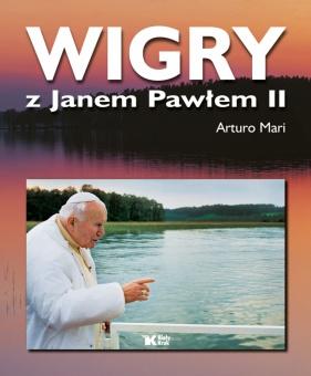 Wigry z Janem Pawłem II