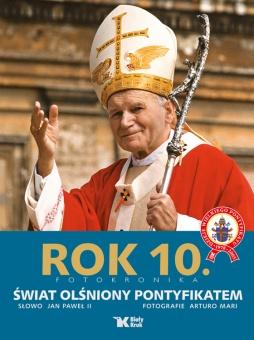 Rok 10. Świat olśniony pontyfikatem