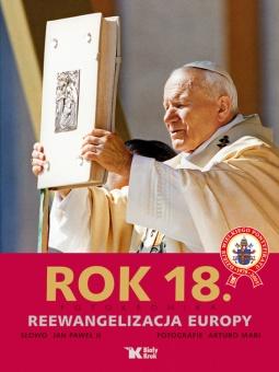 Rok 18. Reewangelizacja Europy