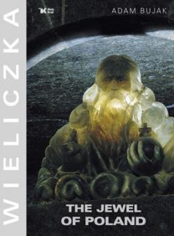 Wieliczka. The Jewel of Poland