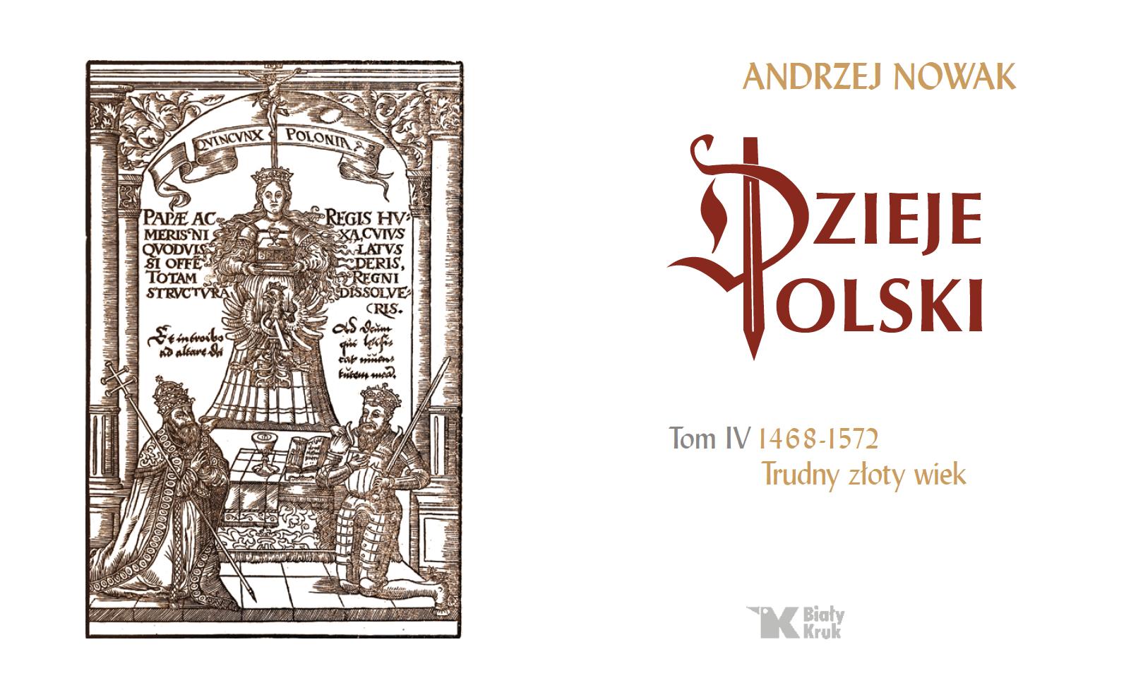 Czwarty tom Dziejów Polski prof. Andrzeja Nowaka