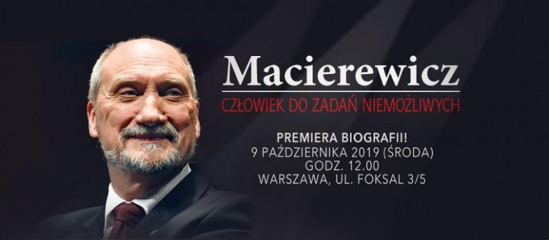 Biografia Antoniego Macierewicza pt.